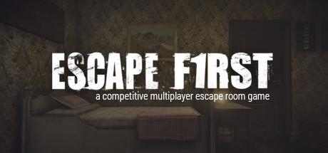 Escape First