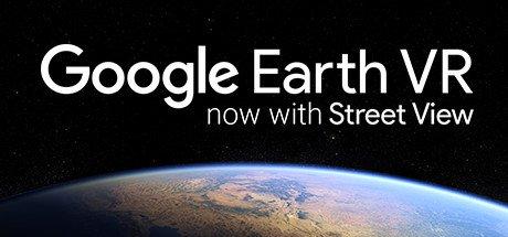 Google Earth VR]